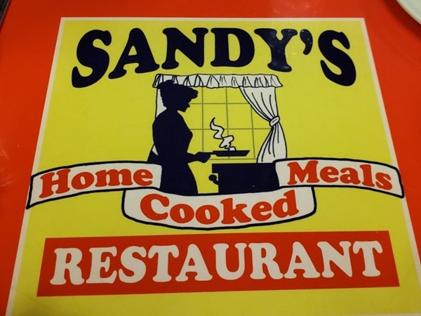 Sandy's Restaurant - best home cooked meals around!  And very large portions for the price