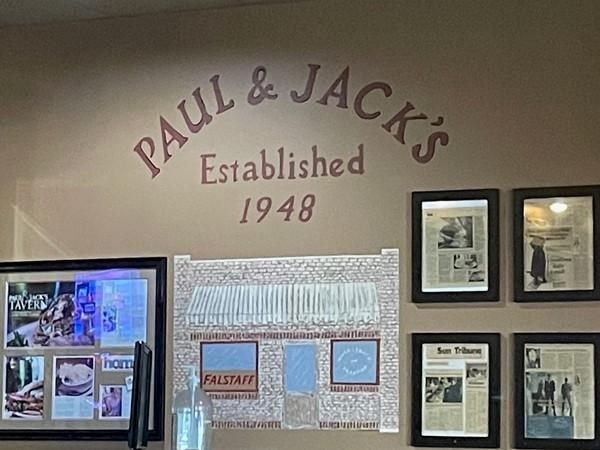 Paul & Jacks has been around for over 70 years. If you haven't been there, make it a bucket list